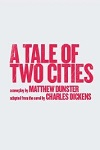 A Tale of Two Cities - Theatre Break
