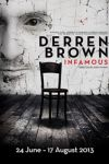 Derren Brown: Infamous (London)