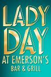 Lady Day at Emerson's Bar & Grill - Theatre Break